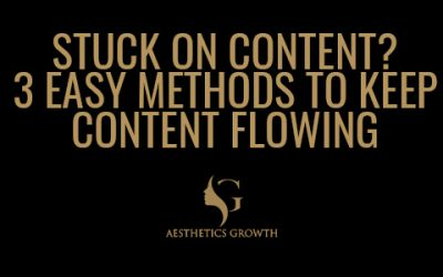 Stuck On Content Ideas For Your Aesthetics Business? Here Are 3 Easy Free Methods